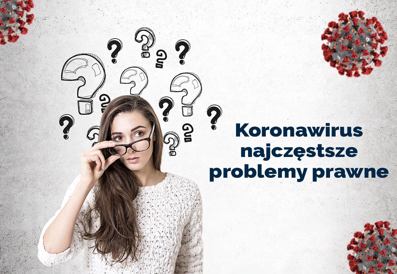koronawirus - pytania i problemy prawne